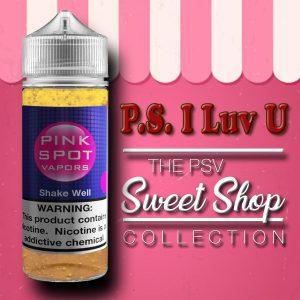 P.S. I Luv U Flavor