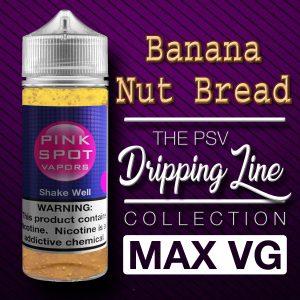Banana Nut Bread Flavor Drip Line