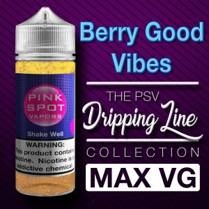 Berry Good Vibes Flavor Drip Line