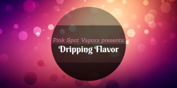 Introducing | Pink Spot Dripping Flavors Line