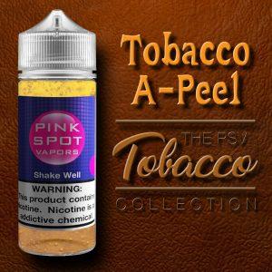 Tobacco A-Peel