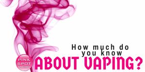 Pink Spot Vape Quiz