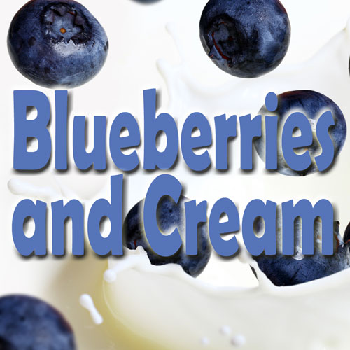 Blueberries and Cream Flavor