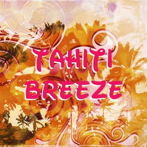 Tahiti Breeze Flavor