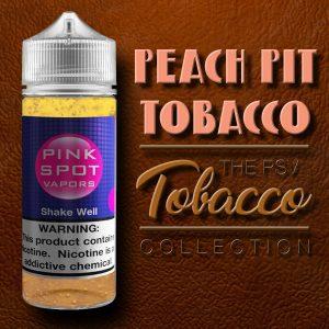 Peach Pit Tobacco Flavor